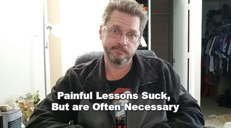 Learn Painful Lessons
